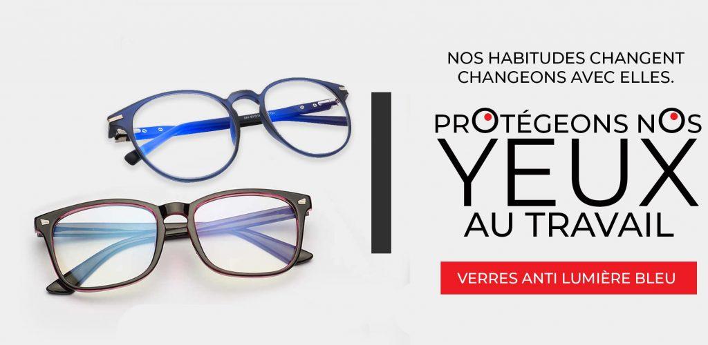 Protegez vos yeux Lumière Bleue
